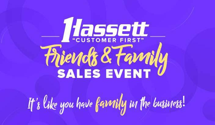 Hassett Friends and Family Sales Event 2019